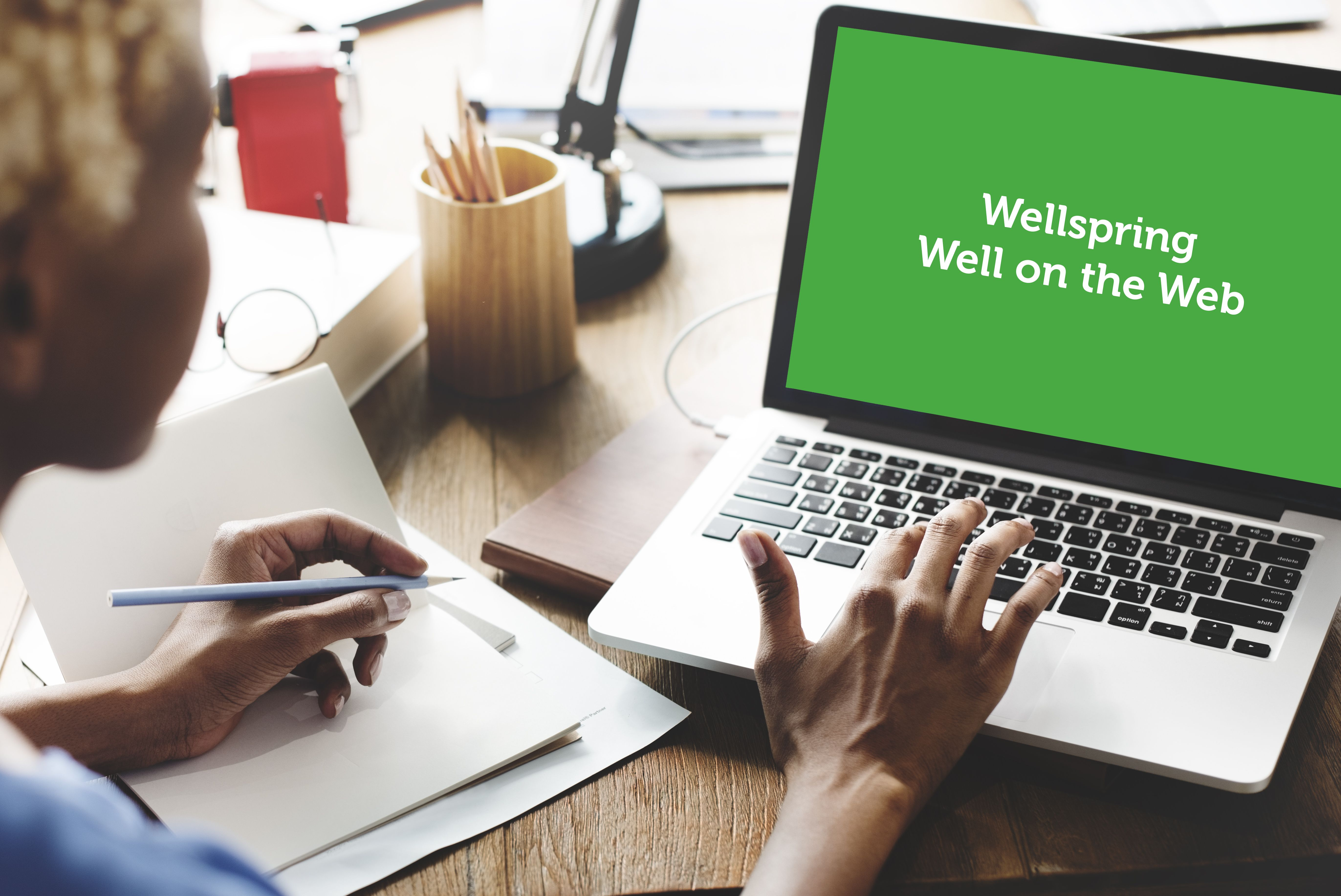 Well on the Web – Wellspring's Online Centre
